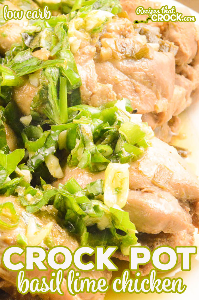 Let us show you how easy it is to make this flavorful Crock Pot Basil Lime Chicken that will have everyone asking for seconds!