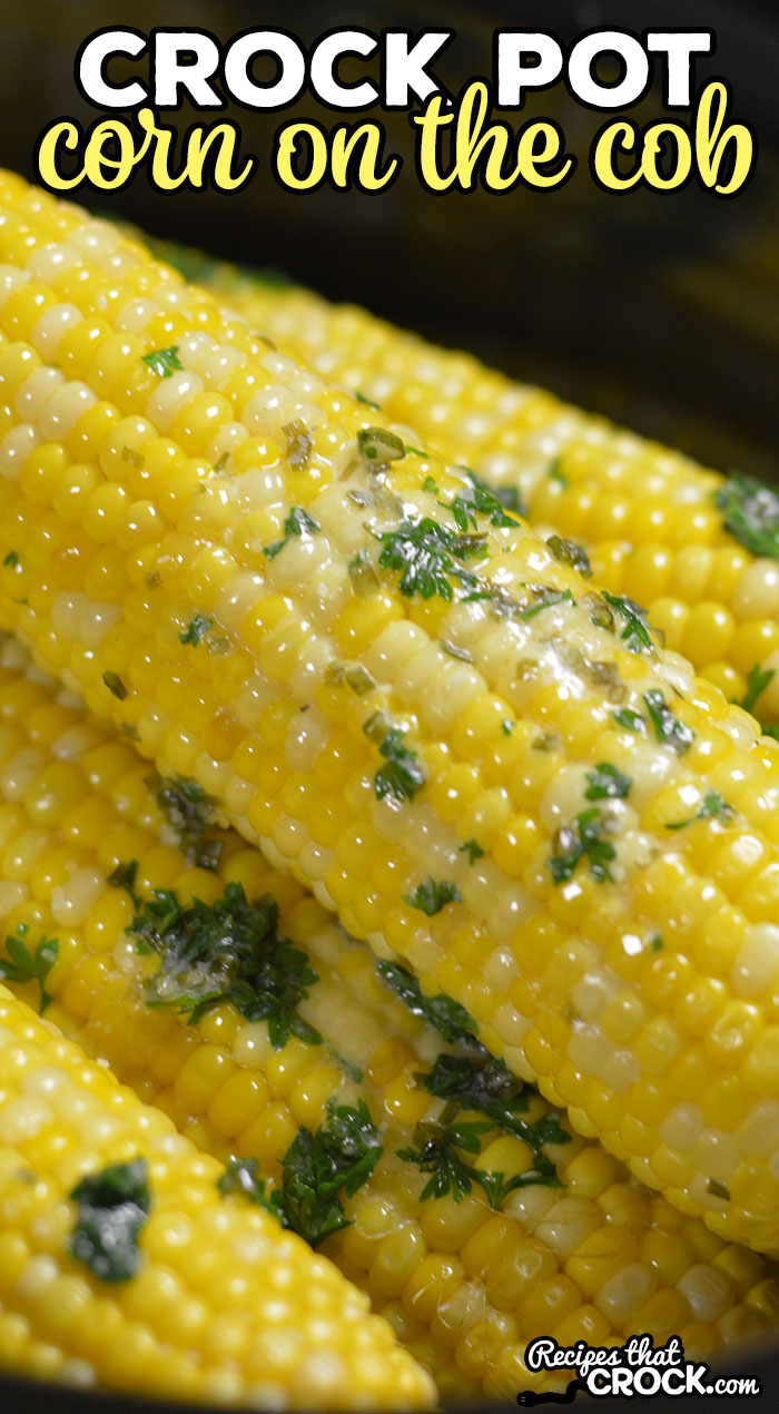 Crock Pot Corn on the Cob is the easiest way to make perfect corn on the cob every time! Let us show you how simple it is to make. It is a great way to fix up a batch of 6-8 ears for a cook-out with family and friends.