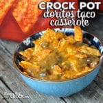 Taco night just got a little more fun with this flavorful Crock Pot Doritos Taco Casserole! It is easy, cheesy and delicious!