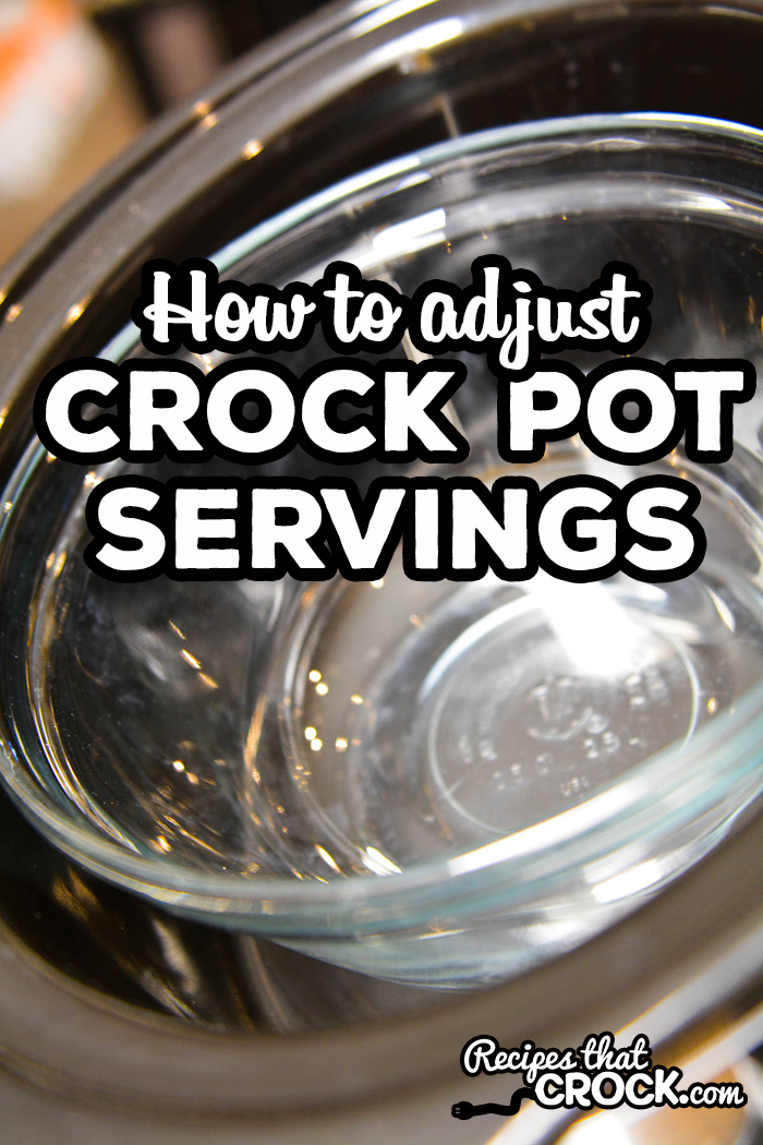 Do you want to reduce the number of servings in a slow cooker recipe? Or, maybe you want to double a recipe? Here are our tips for How to Adjust Crock Pot Servings.