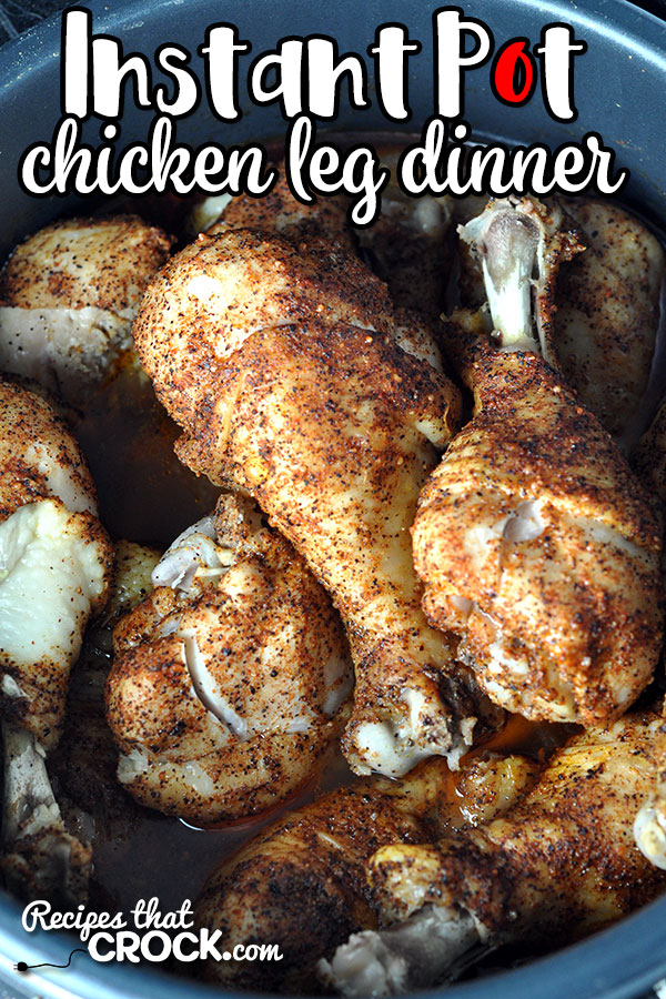 If you need an easy dinner that tastes like it cooked all day, you will definitely want to try this Instant Pot Chicken Leg Dinner! So easy and flavorful!