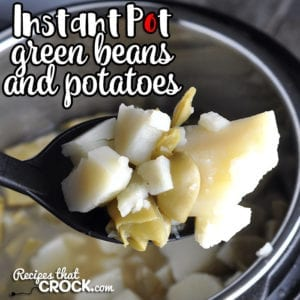 This Instant Pot Green Beans and Potatoes recipe gives you an amazing old style comfort food in a half hour flat! This recipe would make Grandma proud!