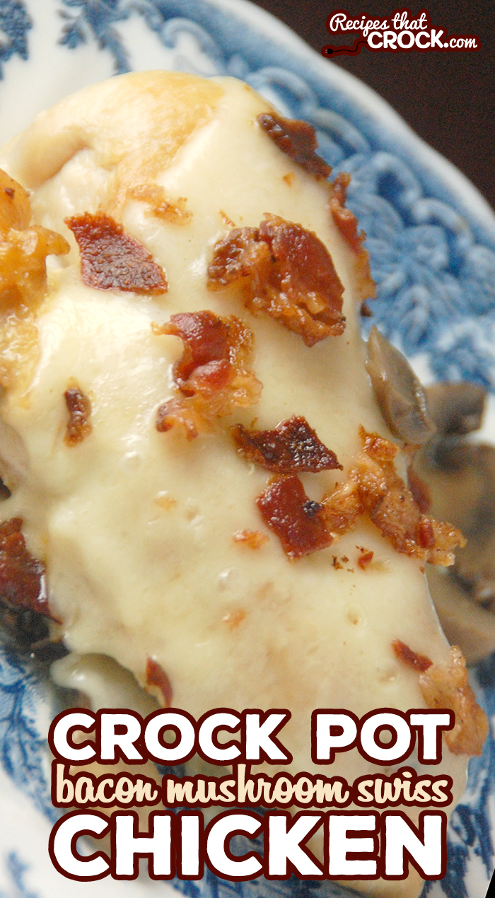 This Crock Pot Bacon Mushroom Swiss Chicken is an easy crock pot chicken recipe with a flavorful combination that you don't want to miss!