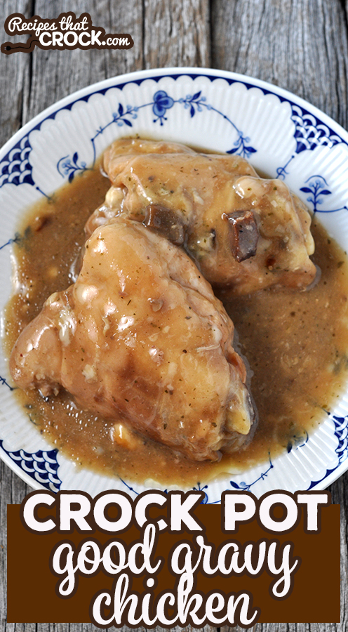This Crock Pot Good Gravy Chicken will have everyone licking their lips and asking for more! And better yet, it is so easy to put together! via @recipescrock