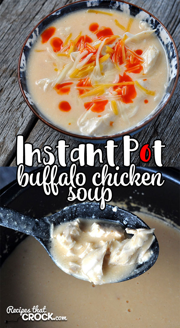 This Instant Pot Buffalo Chicken Soup recipe is sure to be an instant favorite in your home! No one will know how easy it is to make!