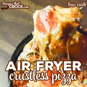 Our Air Fryer Crustless Pizza is a super easy low carb casserole that kids of all ages enjoy! Use your family's favorite toppings to make homemade pizza night a snap.