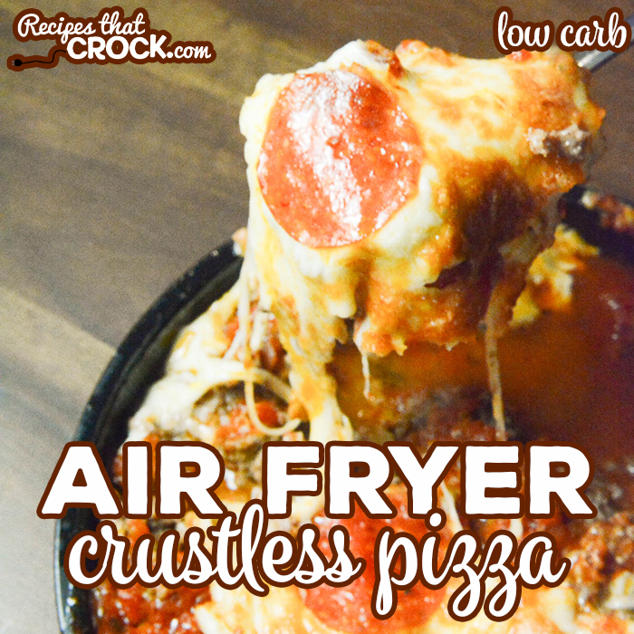 Air Fryer Crustless Pizza Low Carb Recipes That Crock