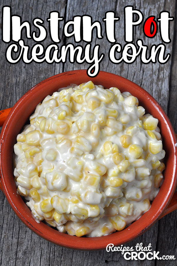 This Creamy Instant Pot Corn recipe is SUPER simple and so delicious! Sweet and savory meet up in this amazing side dish! You won't be disappointed!