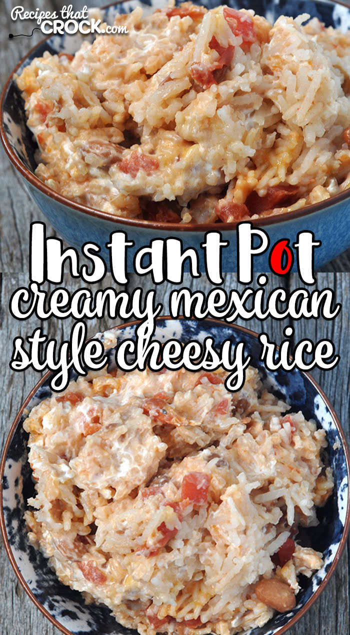 This Creamy Mexican Style Instant Pot Cheesy Rice recipe is so simple, incredibly flavorful and the perfect side for your Mexican feast!