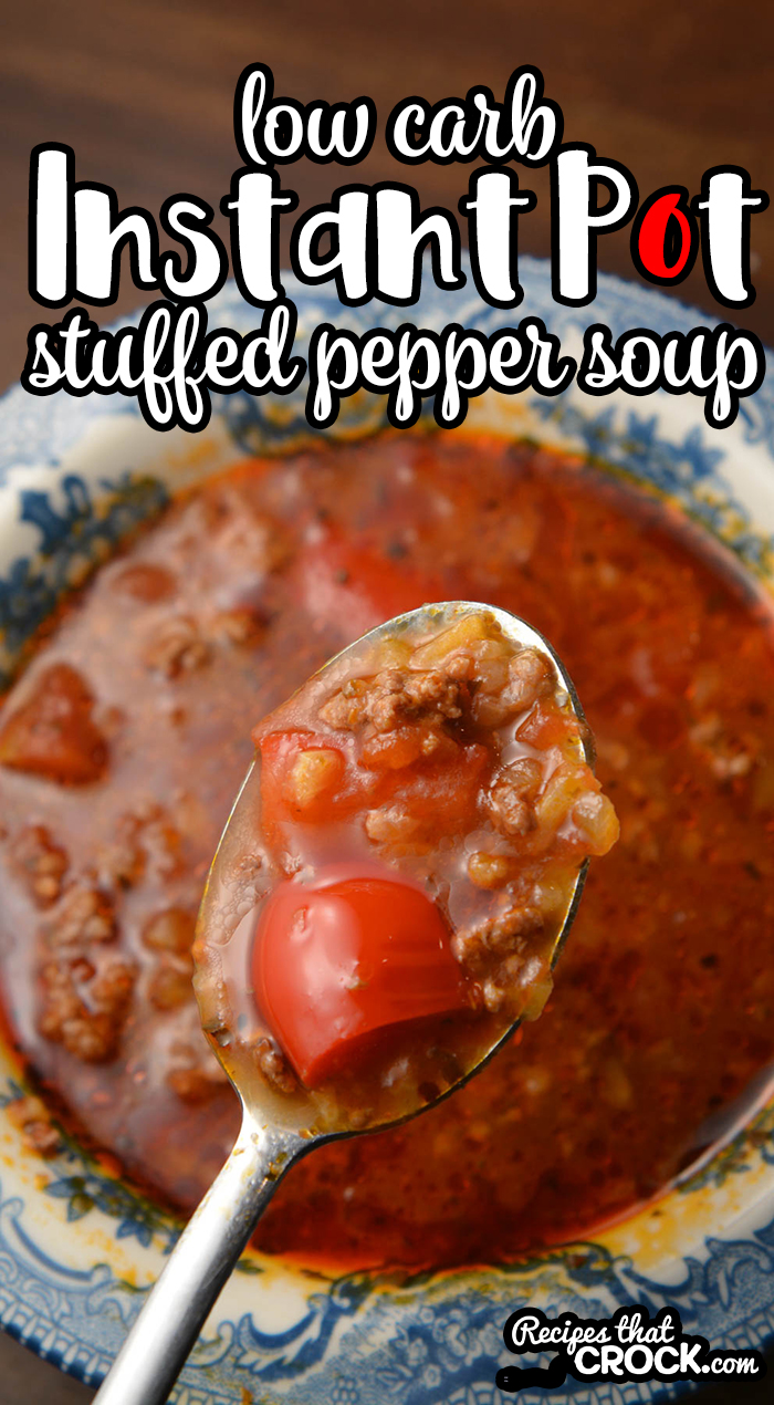 Are you looking for a Low Carb Instant Pot Stuffed Pepper Soup? This is our tried and true recipe we have enjoyed for years! Bell peppers, ground beef and cauliflower rice in a tomato based soup make the perfect low carb soup!