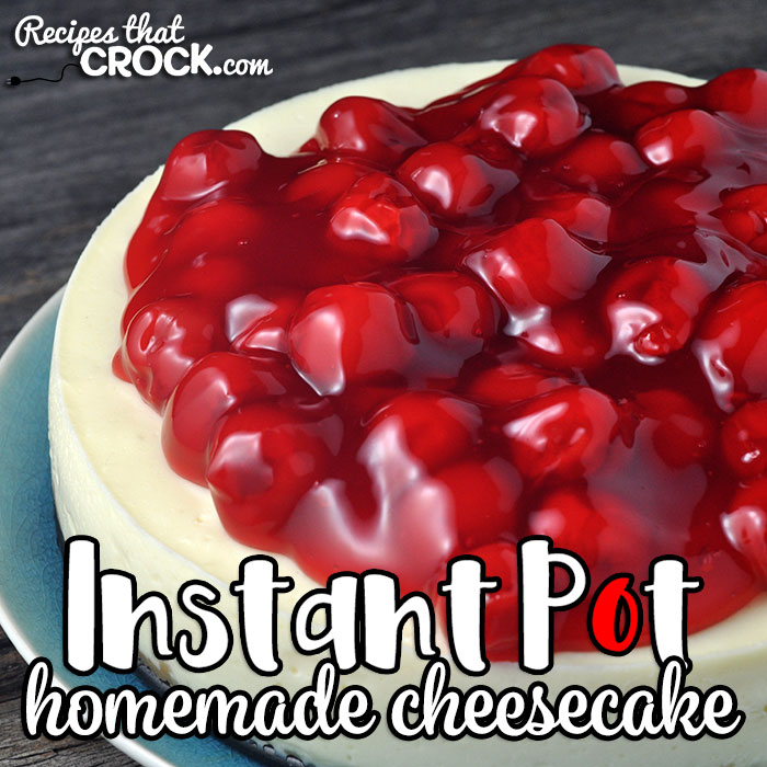 This Homemade Instant Pot Cheesecake takes our delicious crock pot recipe and makes it with only a 25 minute cook time! It is the perfect recipe to treat you and yours at home or at a party!