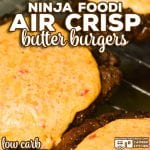 Our Ninja Foodi Air Crisp Butter Burgers are flavorful beef patties sauteed in butter and air crisped to perfection. Top with our homemade pimento cheese to turn them into a homemade gourmet burger!