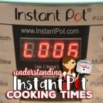 Wondering why your Instant Pot timer doesn't start immediately? Understanding Instant Pot Cooking Times is easy once you learn a few basic things to look for when considering an electric pressure cooker recipe. We discuss what reaching pressure, natural release and quick release mean and other must-know information for Instant Pot and Ninja Foodi beginners.