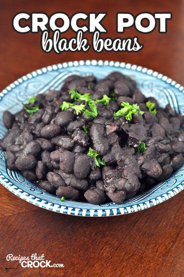 These Crock Pot Black Beans are easy, flavorful and delicious! It is the perfect compliment to your Mexican-Inspired feast!