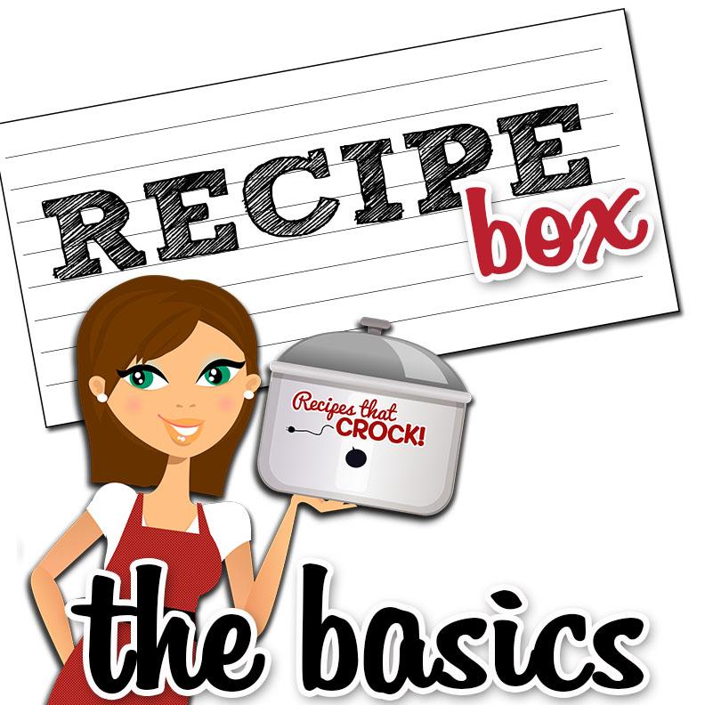 Recipe Box Basics: How to Save and Organize Recipes on RecipesThatCrock.com