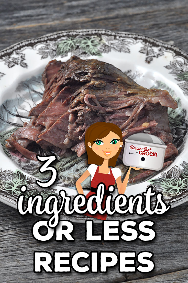These are all 3 Ingredients or Less Recipes. Hopefully, you'll find some that have ingredients you have in your kitchen from these mains, sides & desserts! via @recipescrock