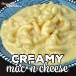 This Creamy Mac 'n Cheese for your stove is creamy, cheesy and so delicious! It is a cinch to make and is a great treat for you and yours!