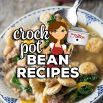These Crock Pot Bean Recipes are sure to please! We have soups, mains, casseroles and side dishes! These easy, budget friendly recipes are delicious!
