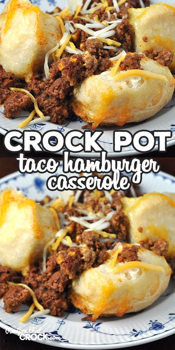 This Crock Pot Taco Hamburger Casserole is a delicious twist on our family favorite Crock Pot Hamburger Casserole. It is a great way to mix up taco night!