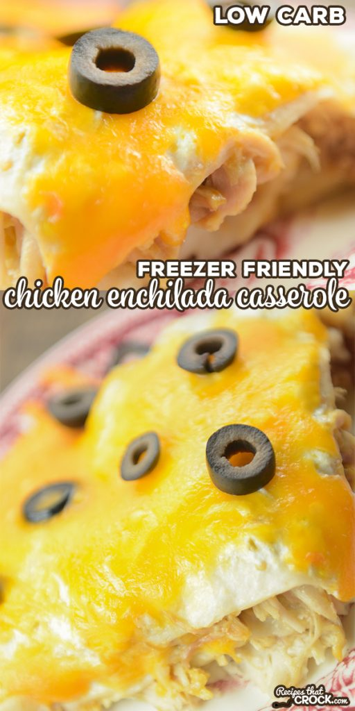 Our Low Carb Chicken Enchilada Casserole takes layers of tortillas, sauce, chicken and cheese to create this family favorite. This freezer friendly recipe is a great make ahead meal.
