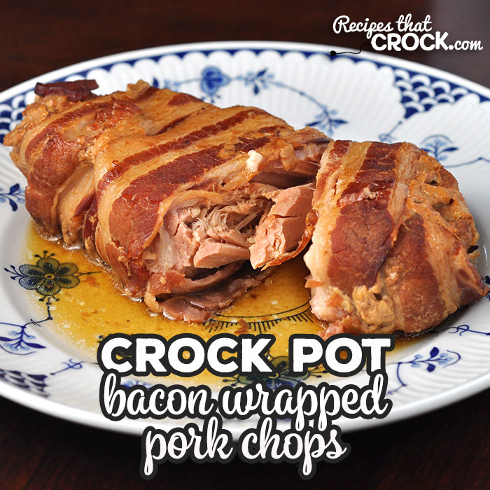 These Bacon Wrapped Crock Pot Pork Chops are amazing! The recipes is simple and the chops are tender, juicy and flavorful! You are going to love them!