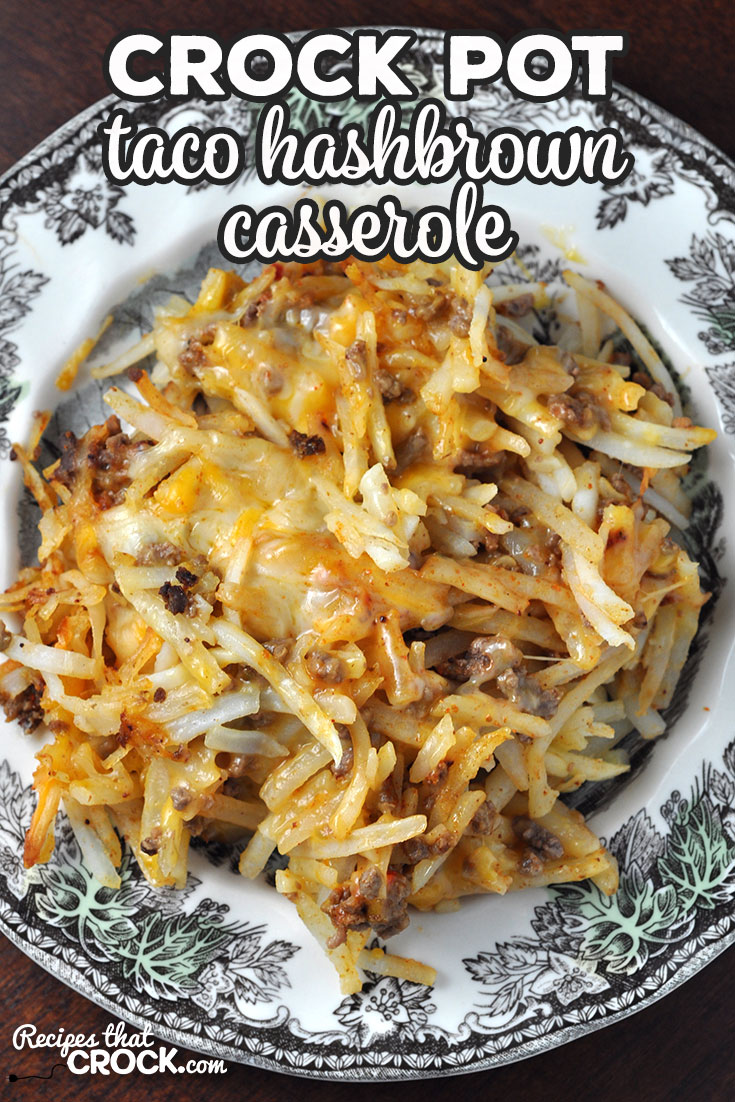 This Taco Crock Pot Hashbrown Casserole recipe is super simple and really delicious! It is sure to be a family favorite the first time you make it! via @recipescrock
