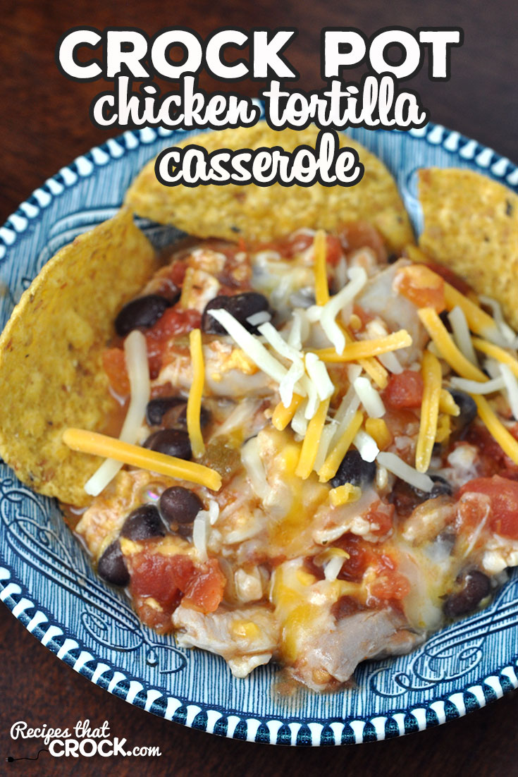 If you are looking for a delicious recipe that can be prepped beforehand and be cooked in an hour, this Crock Pot Chicken Tortilla Casserole is for you! via @recipescrock