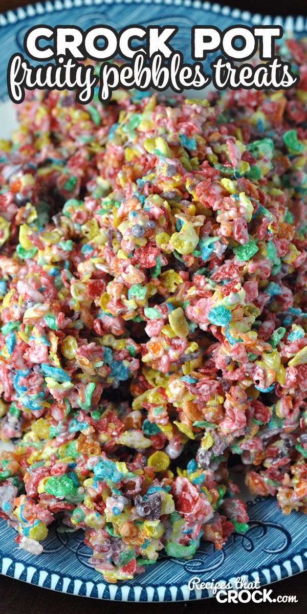 These Crock Pot Fruity Pebbles Treats are delicious, fun and a great treat for everyone young and young at heart! And the kids love getting to help! via @recipescrock