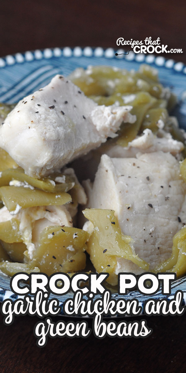 This Crock Pot Garlic Chicken and Green Beans recipe is super simple and a delicious combination of two favorite foods! You are going to love it! via @recipescrock
