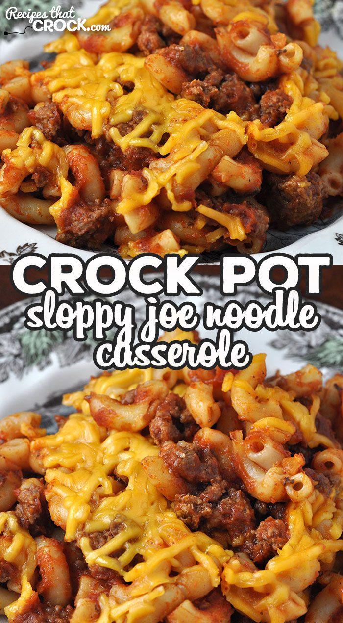 We love this Crock Pot Sloppy Joe Noodle Casserole recipe in my house, and I bet you will too! It is easy to make and so delicious! via @recipescrock