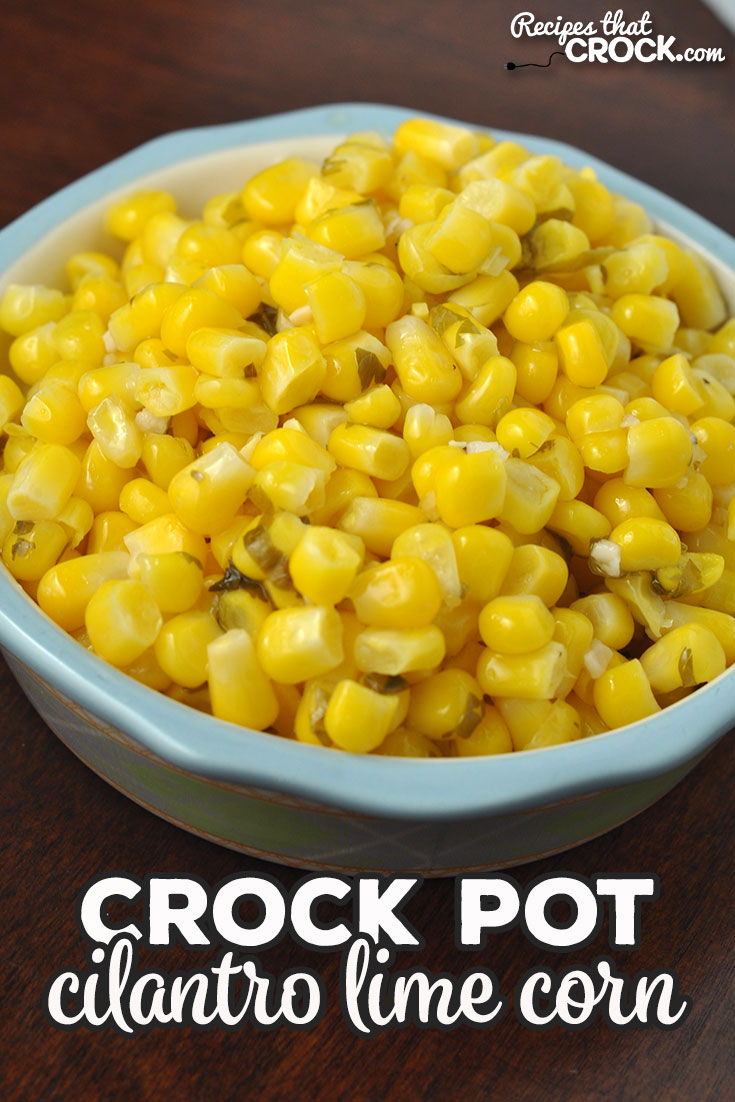 This Crock Pot Cilantro Lime Corn recipe is super easy to make and has an amazing flavor that takes corn to an entire new level of deliciousness! via @recipescrock