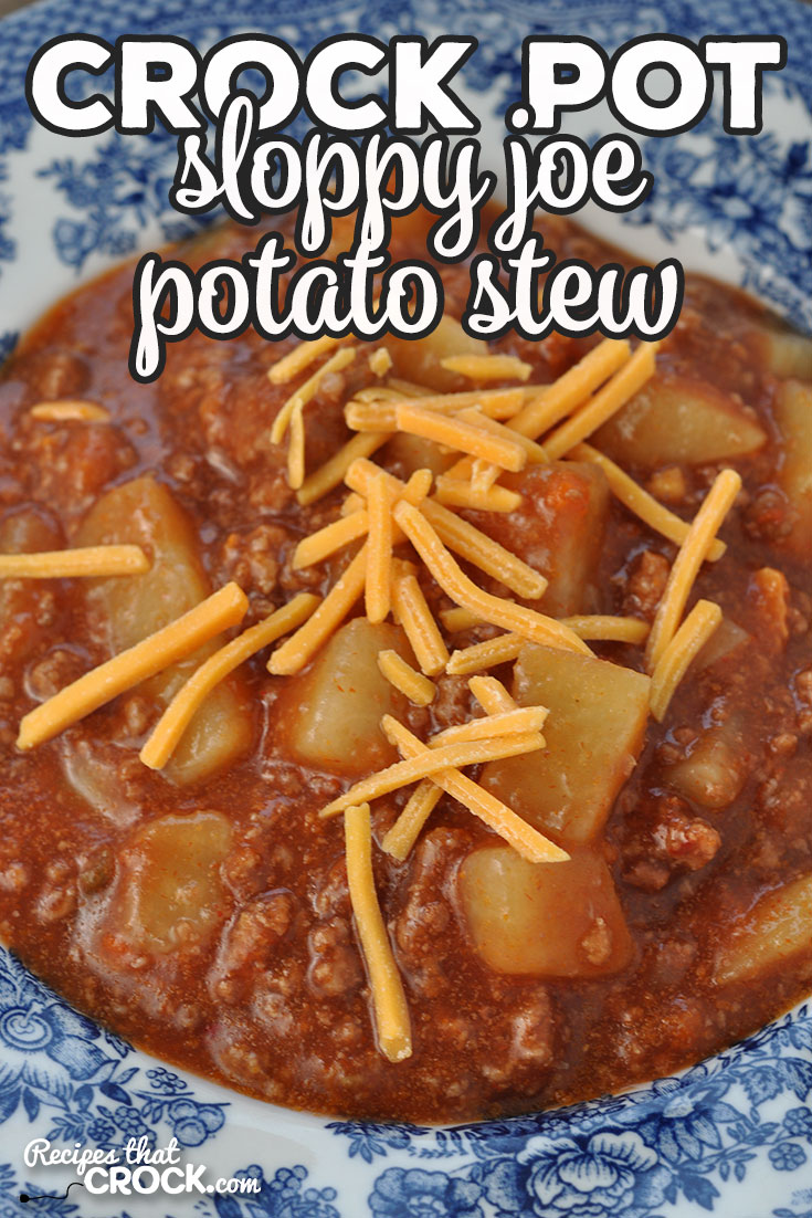 If you are in the mood for a delicious stew that is easy to make and will fill you up, then you do not want to miss this Crock Pot Sloppy Joe Potato Stew! via @recipescrock