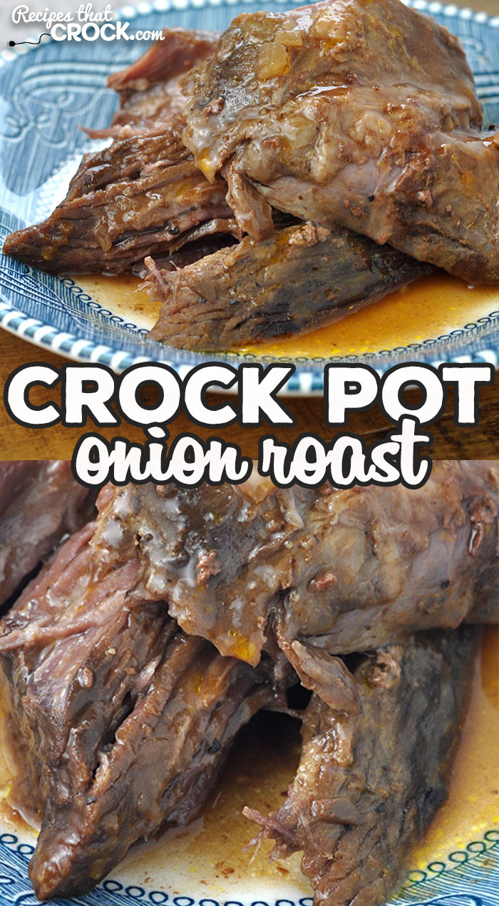 This Onion Crock Pot Roast is not only delicious, it is a dump and go recipe that will cook all day long and be ready for you when you come home from a long day of work or play! via @recipescrock