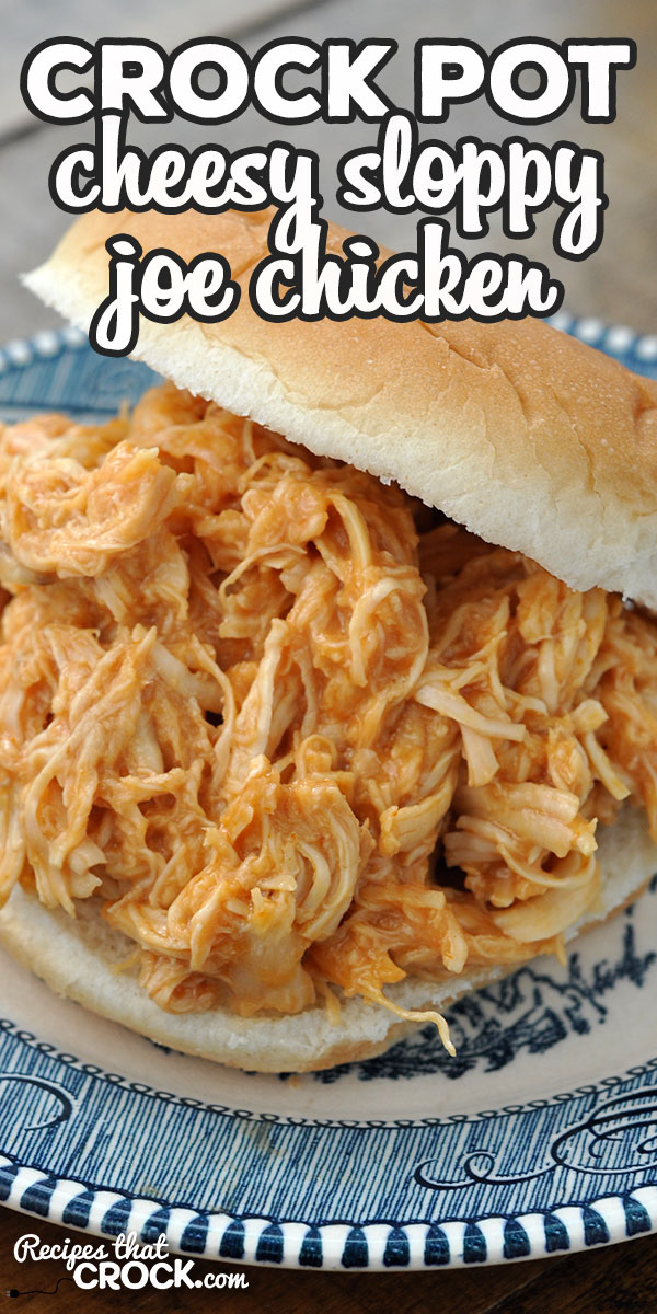 If you are looking for a recipe that is quick to throw together, absolutely delicious and can be cooked in less than 2 hours, you want this Cheesy Crock Pot Sloppy Joe Chicken! via @recipescrock