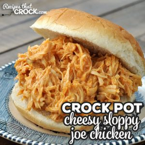 If you are looking for a recipe that is quick to throw together, absolutely delicious and can be cooked in less than 2 hours, you want this Cheesy Crock Pot Sloppy Joe Chicken!