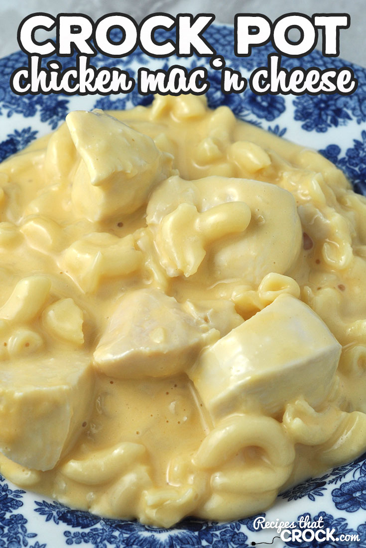 This Chicken Crock Pot Mac 'n Cheese is super simple to throw together, has a short cooking time and is the perfect comfort food! You are going to love it! via @recipescrock
