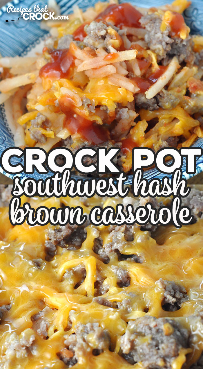 This Crock Pot Southwest Hash Brown Casserole is super simple to make and a real crowd pleaser for everyone at your table! It is super yummy! via @recipescrock