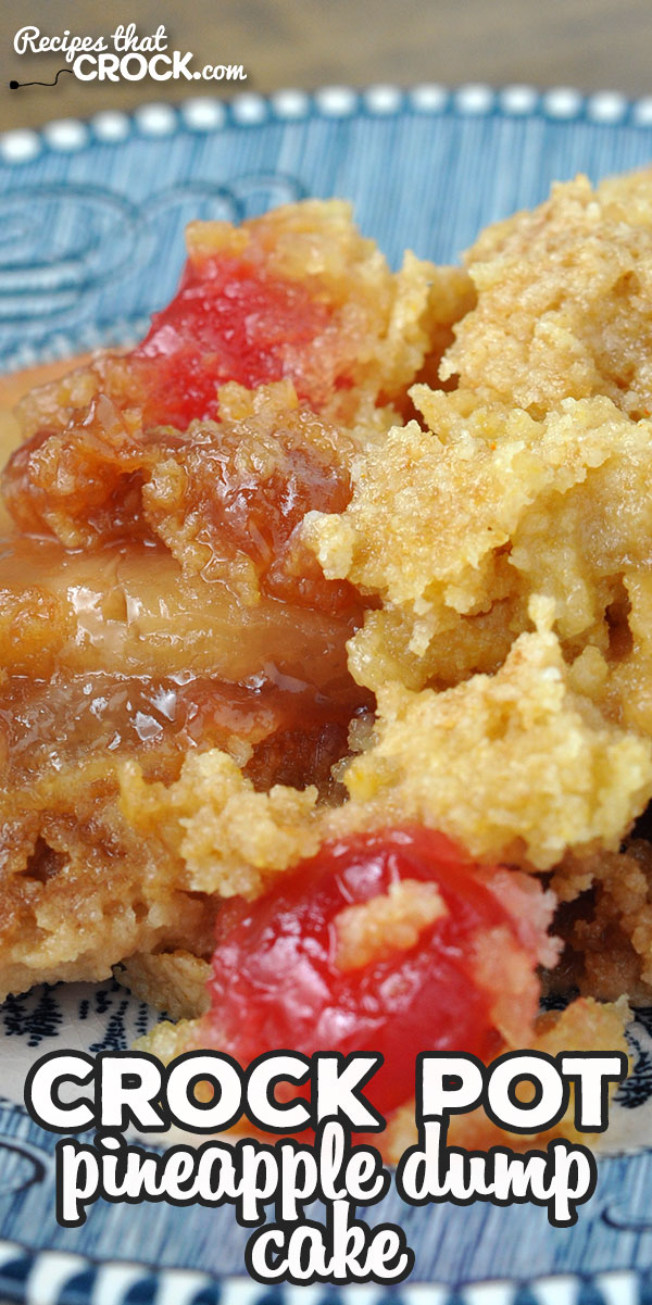 This Crock Pot Pineapple Dump Cake recipe is a simple way to have a delicious Pineapple Upside Down Cake in your crock pot! Yum! via @recipescrock