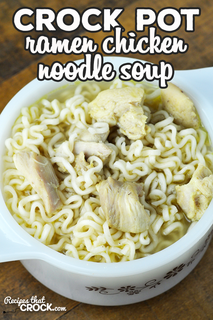 This Ramen Crock Pot Chicken Noodle Soup is simple, cheap, delicious and filling! You are going to love this wonderful recipe! via @recipescrock