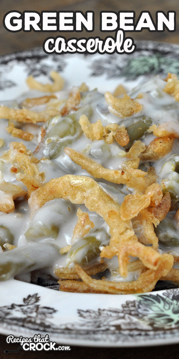 Our Green Bean Casserole oven recipe is adapted from our Crock Pot Green Bean Casserole. You can now use your oven for this reader favorite! via @recipescrock