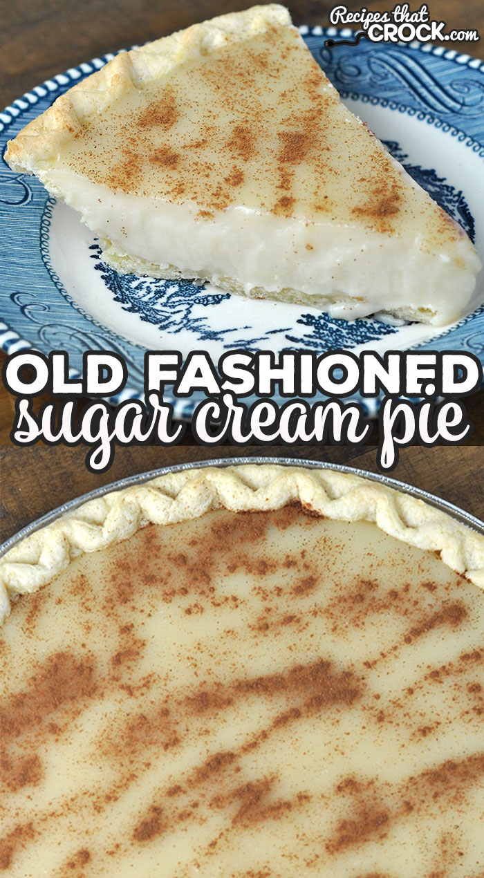 This Old Fashioned Sugar Cream Pie recipe is a classic recipe that has been passed down through my family for years! It is a must have at holidays! via @recipescrock