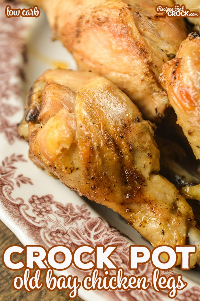 These Crock Pot Old Bay Chicken Legs are flavorful, low carb and incredibly simple to make! Everyone will be asking you for this recipe and won't believe you when you tell them how easy it is!
