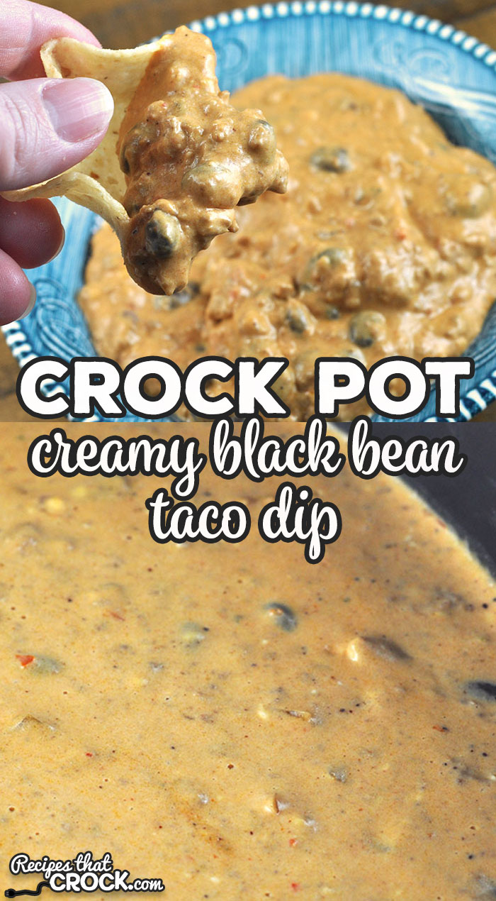This Creamy Crock Pot Black Bean Taco Dip is divine! Whether you want to have a treat at home or the ultimate dish at the potluck, this is it! via @recipescrock