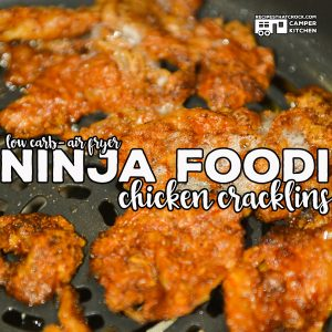 Ninja Foodi Air Fryer Chicken Cracklins (Low Carb)