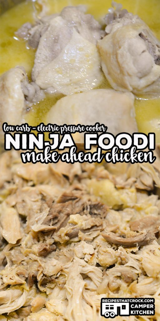 Our Ninja Foodi Make Ahead Chicken is a great way to pressure cook, shred and store chicken for future meals. You can also make a delicious broth base and Air Fryer Chicken Cracklins from the leftovers! Low Carb too!