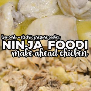 Our Ninja Foodi Make Ahead Chicken is a great way to pressure cook, shred and store chicken for future meals. You can also make a delicious broth base and Air Fryer Chicken Cracklins from the leftovers!