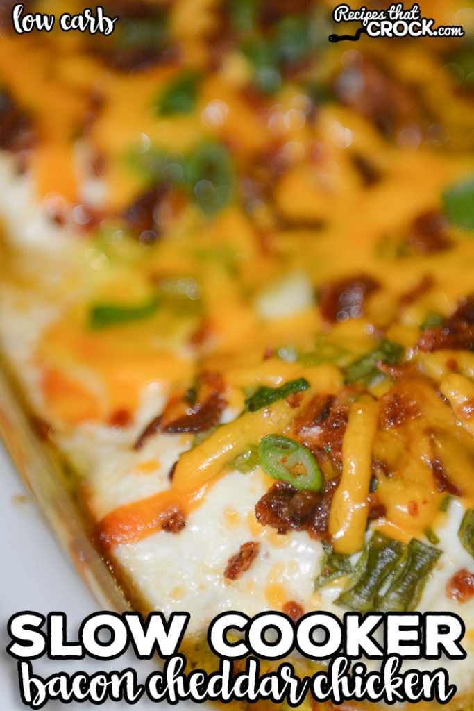 Our Slow Cooker Bacon Cheddar Chicken is a low carb tried and true recipe that everyone loves! Tender chicken is layered with bacon, green onion and an incredible creamy cheesy topping.
