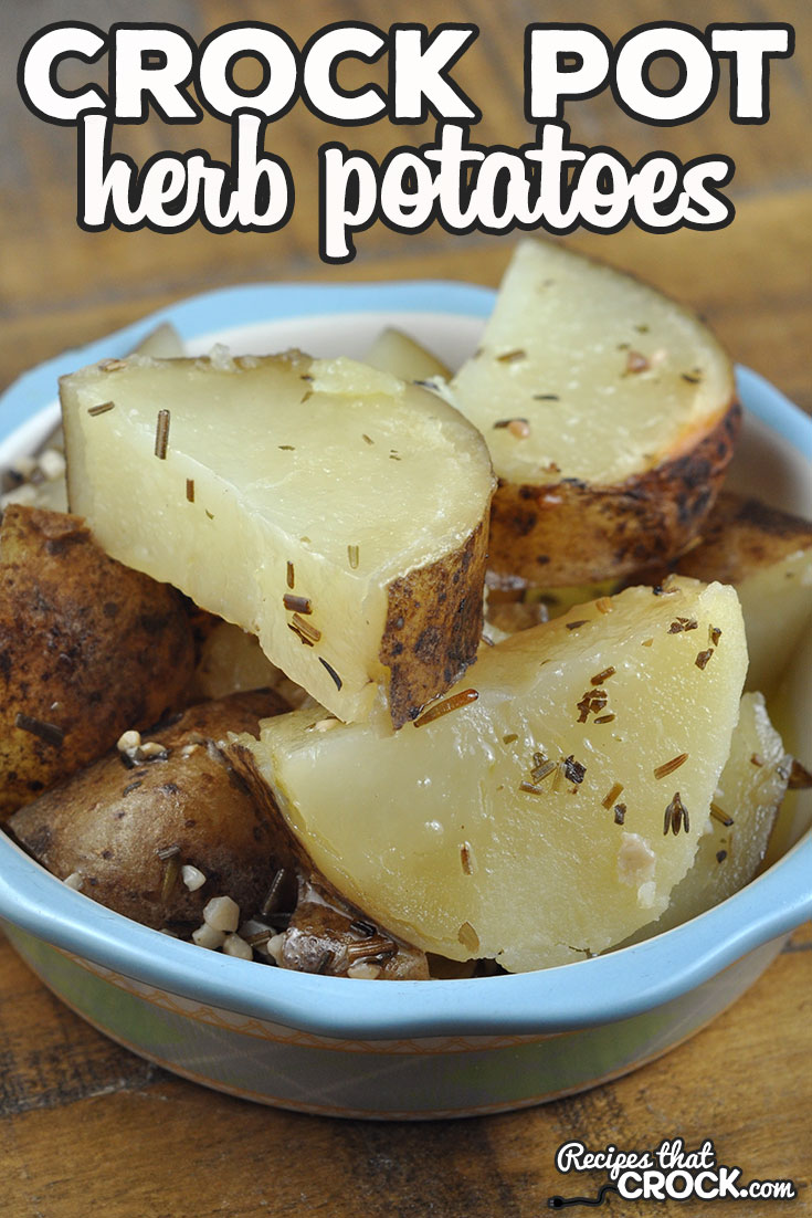 These Crock Pot Herb Potatoes are super simple to make with herbs you most likely have already in your spice rack! They are easy to put together, but flavorful! via @recipescrock