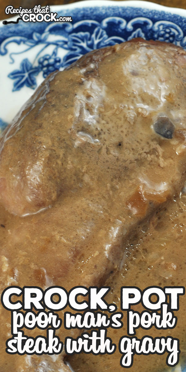 If you need a simple, yet delicious dish that is economical as well, check out this Crock Pot Poor Man's Pork Steak with Gravy. It is so good! via @recipescrock