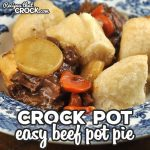 It does not get any easier than this amazing Easy Crock Pot Beef Pot Pie recipe! It is filling, delicious and super simple to throw together!